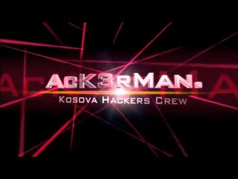 AcK3rMan. Kosova Hackers Crew - KHC