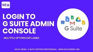 G Suite admin paneli giriş için 3 akıllı yolu