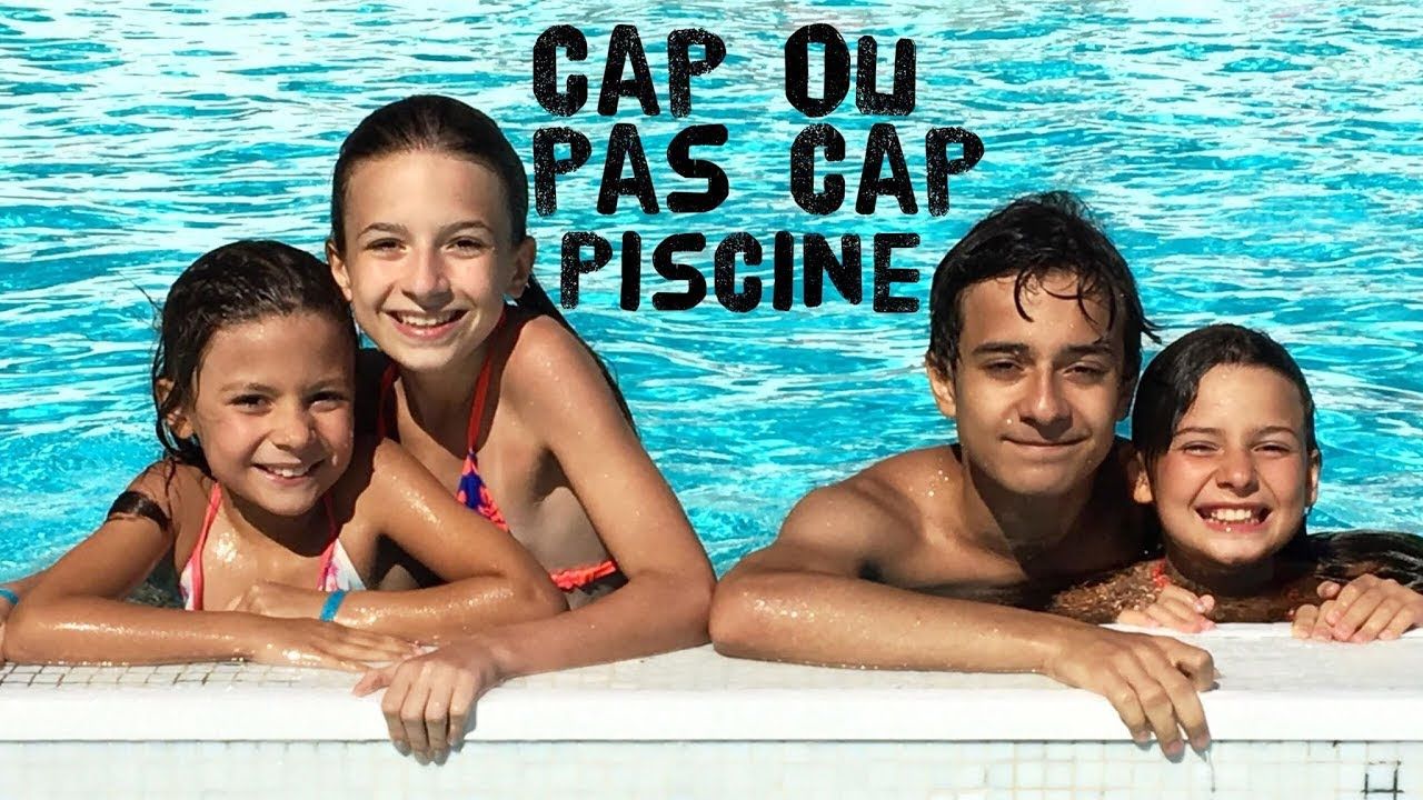 CAP OU PAS CAP PISCINE // Lévanah&Family - YouTube ▶11:04