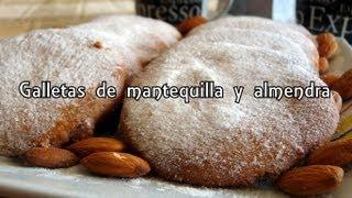 Cocina fácil - Galletas de mantequilla y almendra - Almond butter cookies