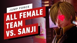 Jump Force - All Female Team vs Sanji Gameplay