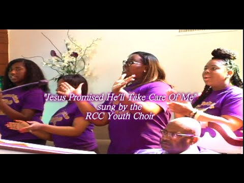"""""""Jesus Promised He'll Take Care Of Me"""" sung by the RCC Youth Choir"""