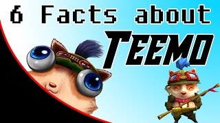 6 Facts About Teemo