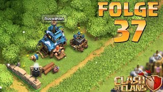 Let's Play CLASH OF CLANS ☆ Folge 37
