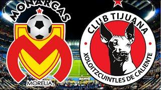 Morelia Vs Tijuana Jornada 6 Clausura 2020 Pronostigo Liga Mx