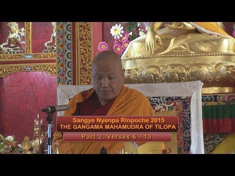Sangye Nyenpa Rinpoche 2015: Tilopa Part 2, Verses 6 -13