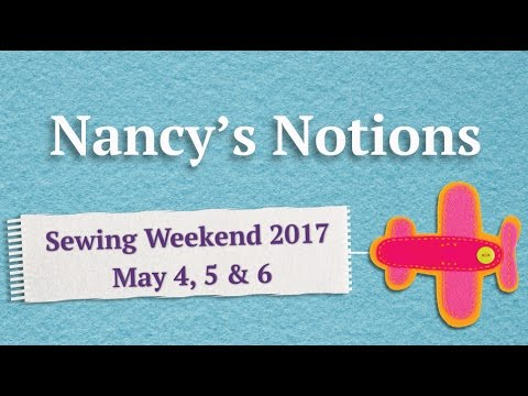 Nancy's Notions Sewing Weekend