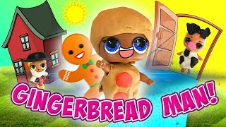LOL Surprise Dolls Perform The Gingerbread Man! Starring Sugar & Witchay Babay! | LOL Dolls Families