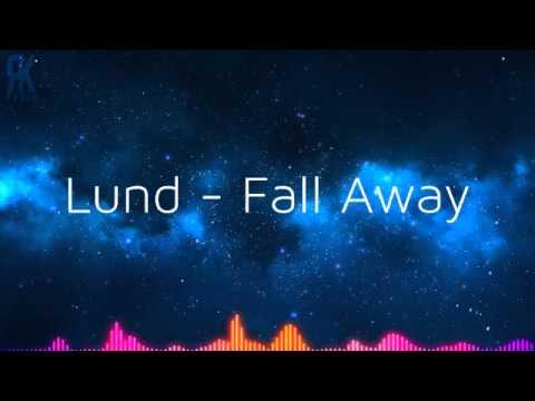 Lund- Fall Away