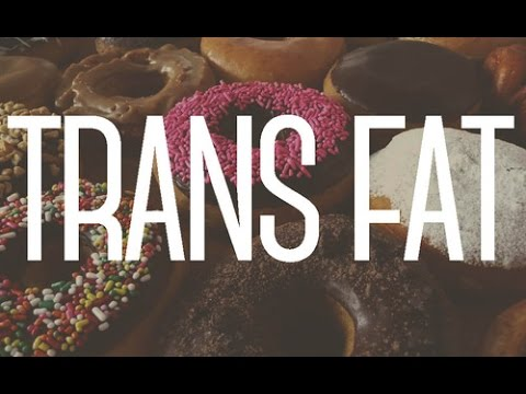 What is Trans Fat? Is Trans Fat Bad for You?