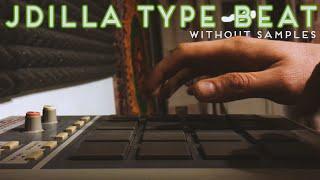 J Dilla type beat without samples | Nuttkase 2020
