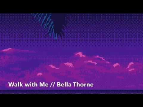 Walk With Mebella Thorne  Aesthetic Lyrics