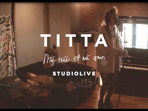 Titta – Mä tiiän et mä saan studio live
