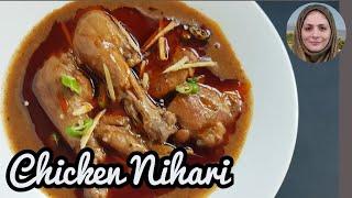 Chicken Nihari l Chicken Nahari Recipe l Cooking with Benazir