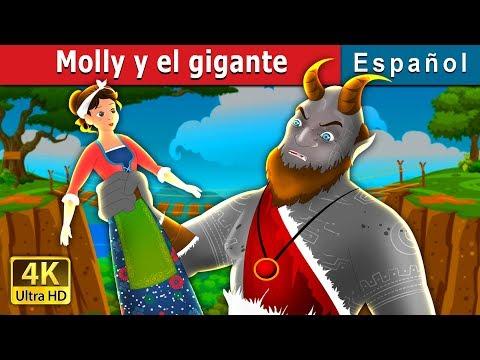 Molly Y El Gigante | Molly And The Giant Story | Cuentos Para Dormir | Cuentos De Hadas Españoles