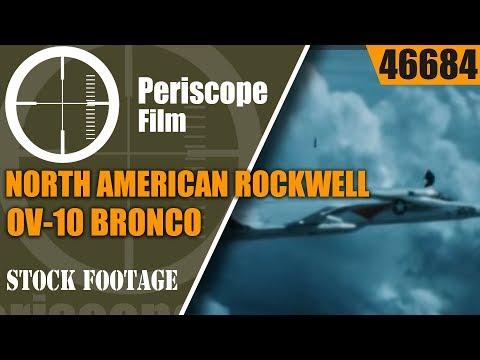 NORTH AMERICAN ROCKWELL OV-10 BRONCO, A-5 VIGILANTE, T-2 BUCKEYE 46684