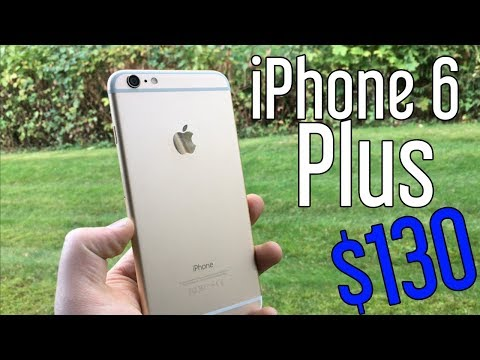 I bought an iPhone 6 Plus for $130!