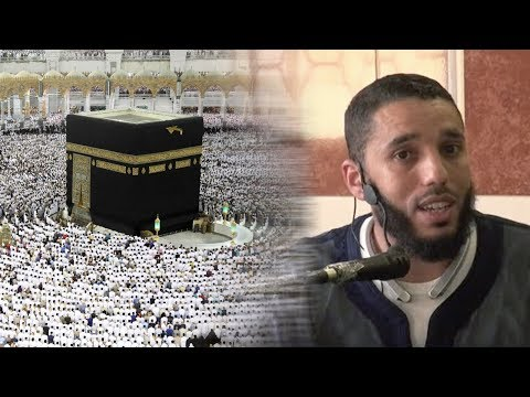 Comment accomplir le Hajj et la 'Omra 1/2- Rachid ELJAY