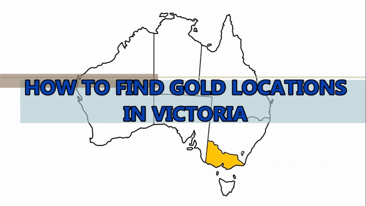 How to Find Gold Locations in Victoria