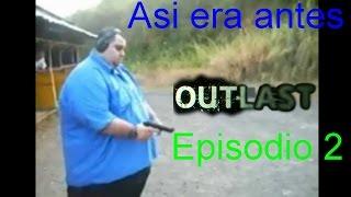 """Outlast ep.2/ EL """"GRAN"""" BUG"""