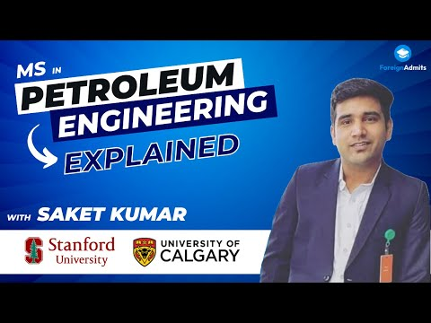 What is the scope of Petroleum Engineering? | Saket Kumar | MSc | University of Calgary | FA