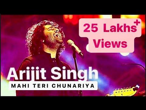 Arijit singh | mahi teri chunariya lehrayi