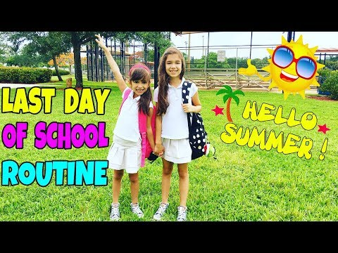 LAST DAY OF SCHOOL ROUTINE - School Morning Routine, After School Routine - Day in a Life