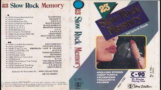 23 SLOW ROCK MEMORY [FULL ALBUM]HQ