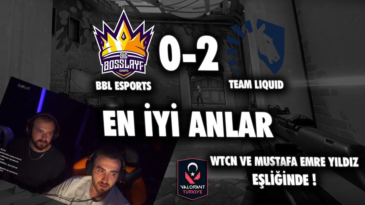 BBL Esports 0 - 2 Team Liquid | EN İYİ ANLAR | WTCN ve Mustafa Emre Yıldız Eşliğinde !