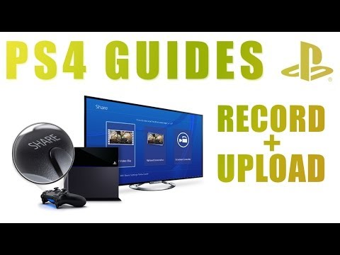 PS4 Guides - How To Upload Screenshots & Video On PlayStation 4