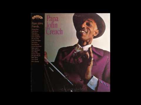 PAPA JOHN CREACH (Beaver Falls, Pennsylvania, U.S.A) - Papa John's Down Home Blues