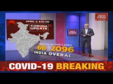 Coronavirus Tracker With Rajdeep Sardesai: 2096 Active Cases, 68 Deaths In India | April 2, 2020
