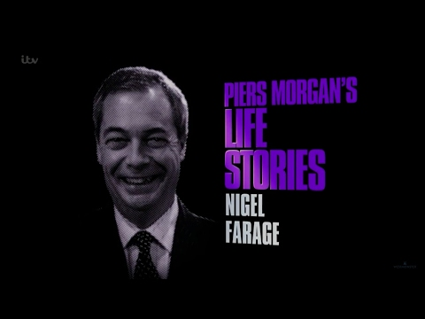 Piers Morgan: Life Stories Nigel Farage.
