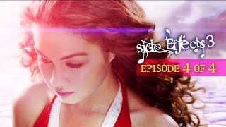 Side Effects Season 3 Ep. 4 of 4
