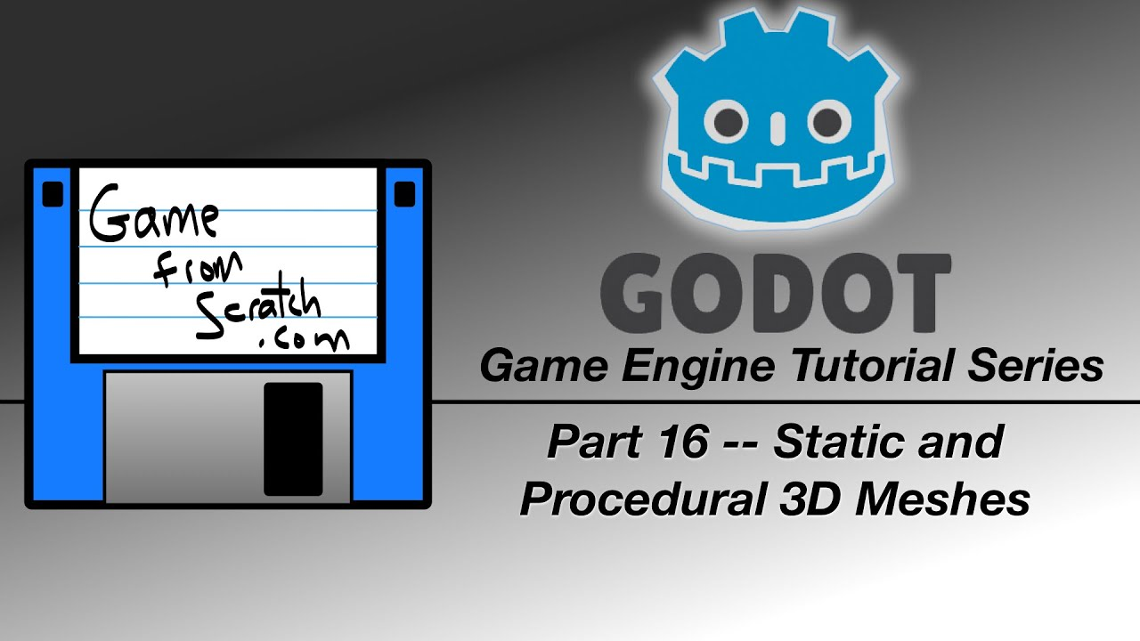 Godot Tutorial -- Static and Procedural 3D Meshes