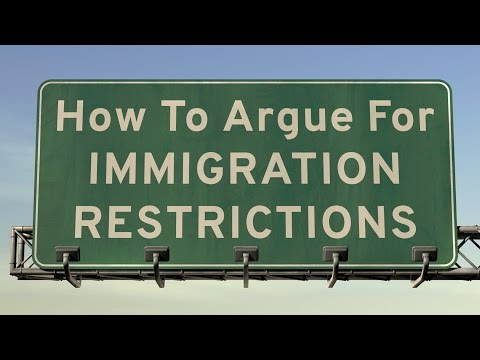 How To Argue For Immigration Restrictions