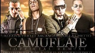 Camuflaje - Alexis & Fido Ft De La Ghetto & Arcangel (Official Remix)