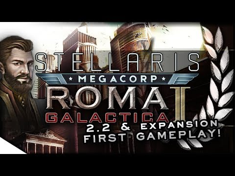 MegaCorp Gameplay, 2.2 Le Guin Overview & TRADE OVERHAUL! | STELLARIS — Roma Galactica II 1