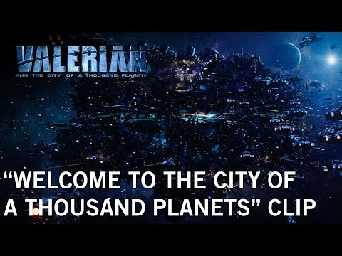 "Valerian and the City of a Thousand Planets | ""Welcome"" Clip 
