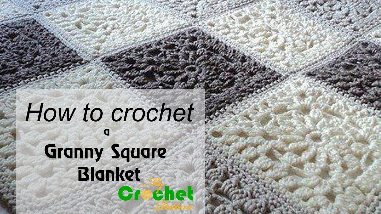 How To Crochet A Granny Square Blanket Free Crochet Pattens Youtube