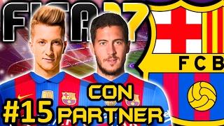 FIFA 17 FC Barcelona Modo Carrera #15 | NECESITO UN EI Y EL CONTRATO DE NEYMAR | CON PARTNER
