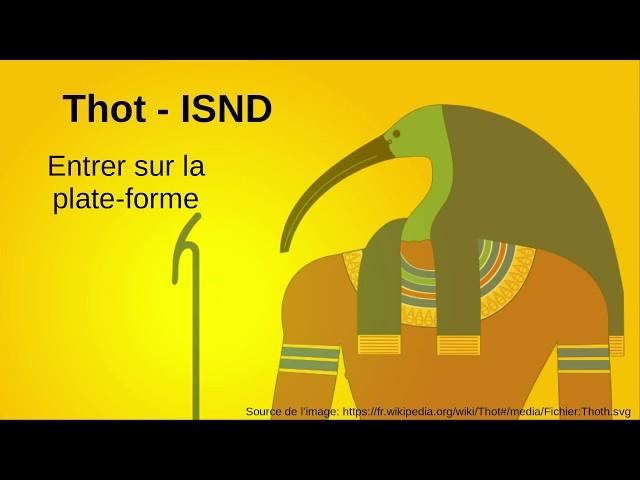2. Entrer sur la plate-forme web Thot de l'ISND