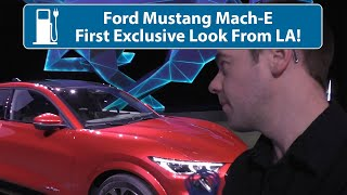 Ford Mustang Mach-E Full Electric Exclusive Reveal From LA!