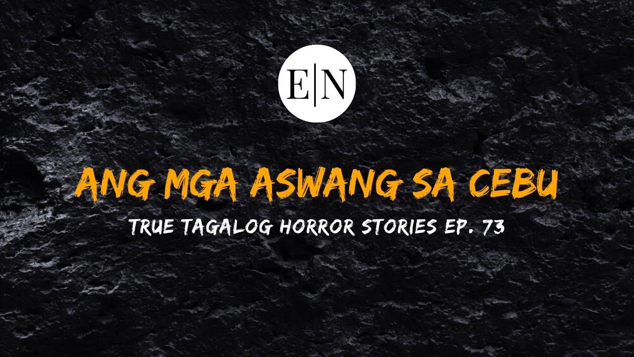 Download Scare Fest #73: Ang Mga Aswang sa Cebu (True Tagalog Horror Stories)