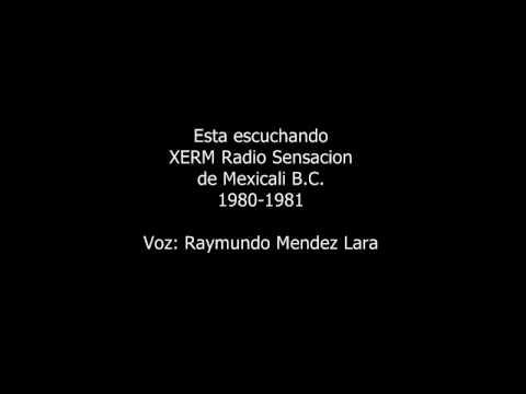 AUDIO XERM RADIO SENSACION MEXICALI B.C. 1981 #2