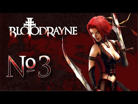 Прохождение BloodRayne #3 Найти и уничтожить