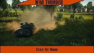War Thunder - Stay At Home