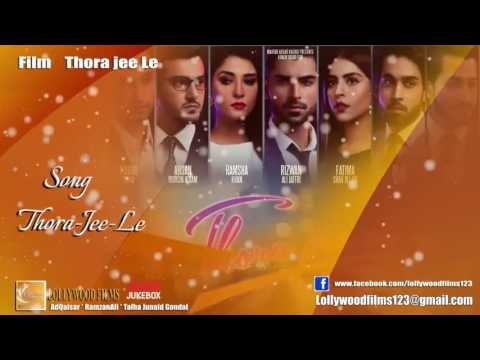 Thora Jee Le Title Song LollywoodFilms123