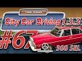 City Car Driving 1.3.3 Mercedes-Benz 300 SEL [HD] ? Let's Play #67