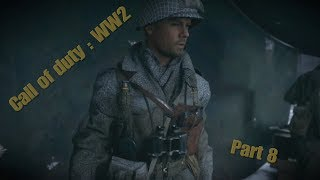 Now pierson is in charge/Call of duty : WW2 Gameplay Part8